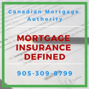 Hamilton Mortgage Broker - Mortgage Insurance Defined