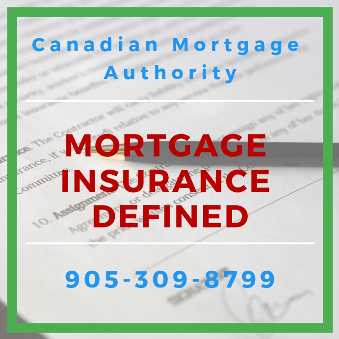Hamilton Mortgage Broker - Mortgage Insurance Defined