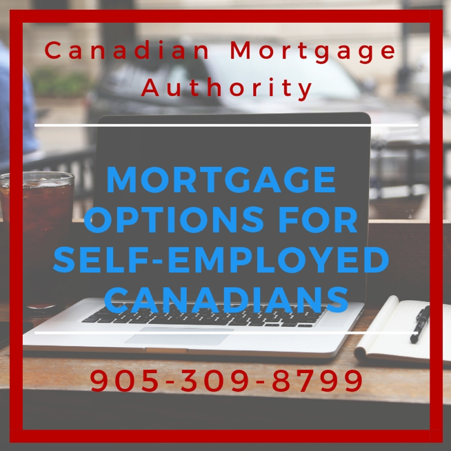 Mortgage Options for Self-Employed Canadians - Hamilton Mortgage Broker