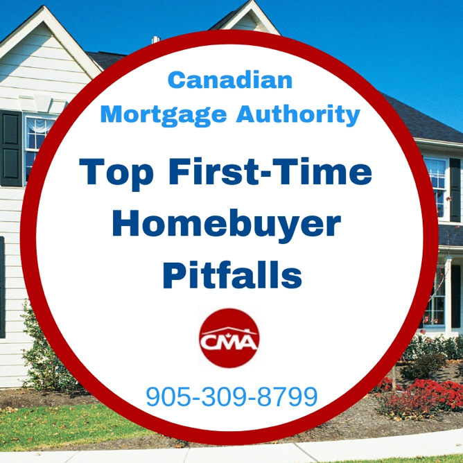 Top First-Time Homebuyer Pitfalls - Hamilton Mortgage Broker