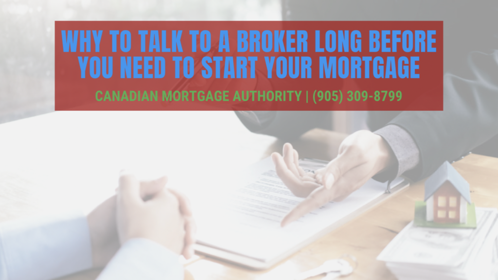 Hamilton Mortgage Broker - Talk to Your Mortgage Broker Sooner than Later