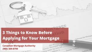 Hamilton Mortgage Broker - 3 Things to Know