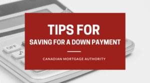 Hamilton Mortgage Broker - Saving for Down Payment