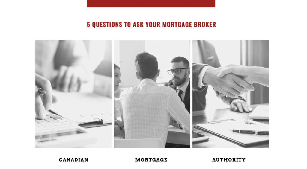 Hamilton Mortgage Broker - 5 Questions to Ask